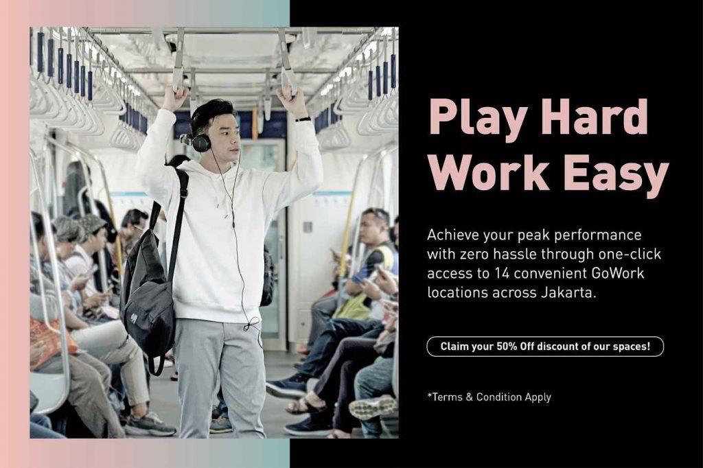 Play Hard, Work Easy!